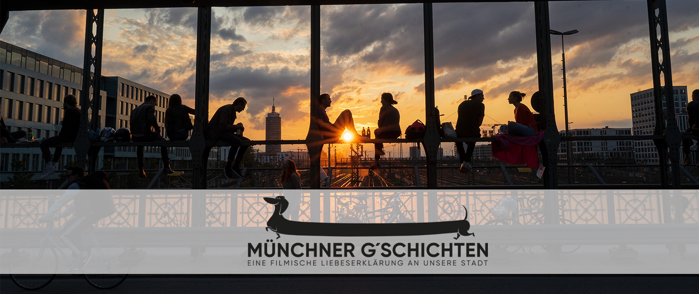 Die Münchner G'schichten - Eine filmische Liebeserklärung an unsere Stadt